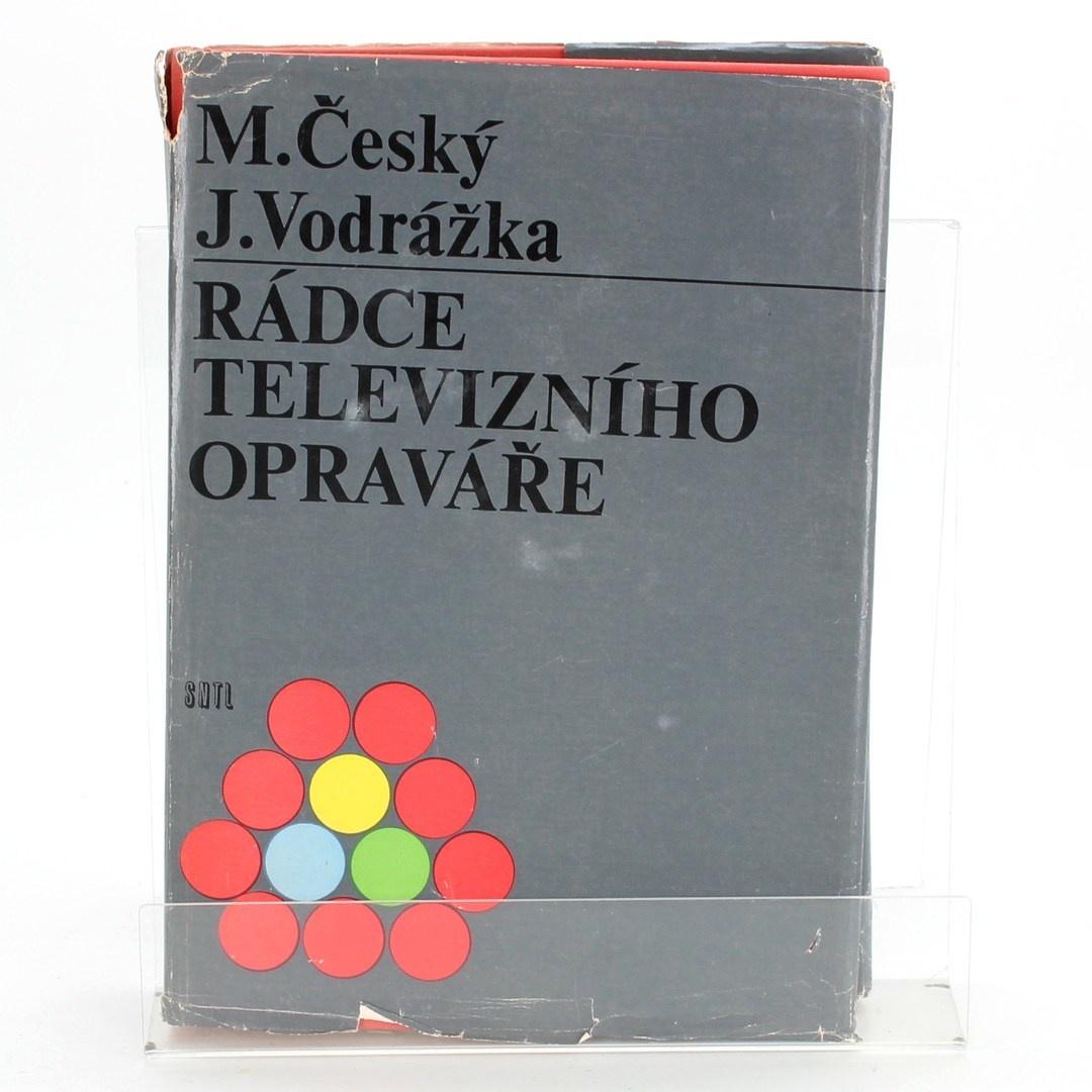 J. Vodrážka, M. Český: Rádce televizního opraváře