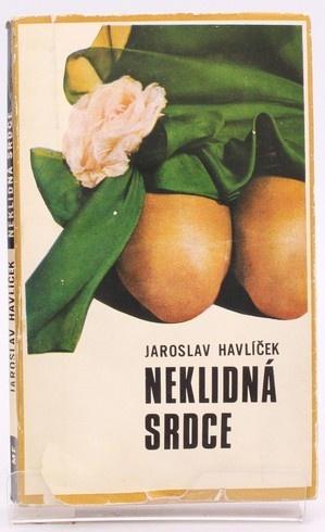 Kniha Jaroslav Havlíček: Neklidná srdce