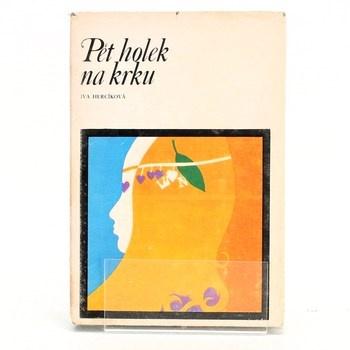 Iva Hercíková: Pět holek na krku