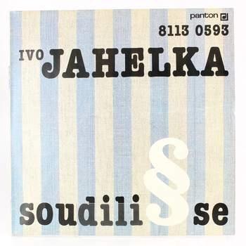 Gramofonová deska Ivo Jahelka: Soudili se