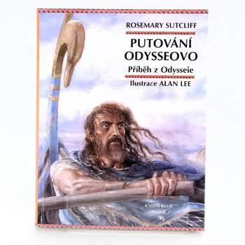 Kniha Rosemary Sutcliff: Putování Odysseovo