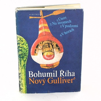 Bohumil Říha: Nový Gulliver
