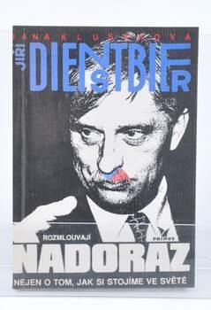 Jana Klusáková, Jiří Dienstbier: Nadoraz