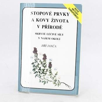 Jiří Janča: Stopové prvky a kovy života v přírodě