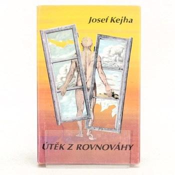 Josef Kejha: Útěk z rovnováhy