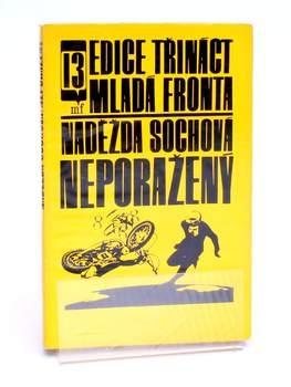 Kniha Mladá fronta Neporažený Naděžda Sochová