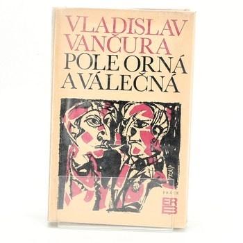 Vladislav Vančura: Pole orná a válečná