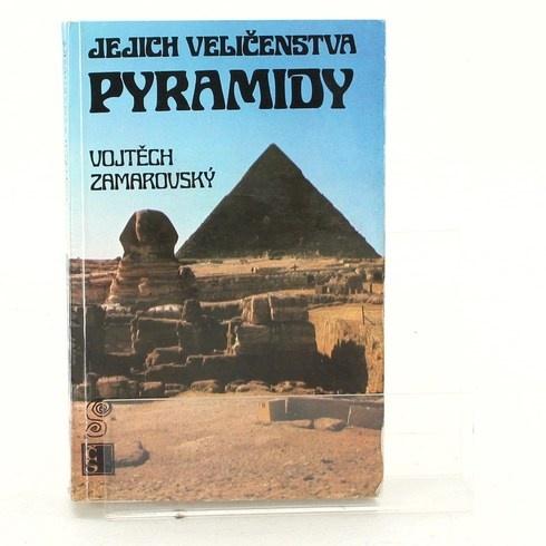Kniha Jejich veličenstva pyramidy