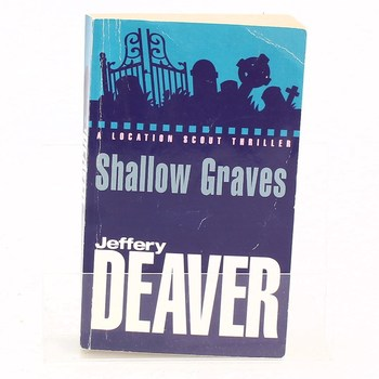 Jeffery Deaver: Shallow graves