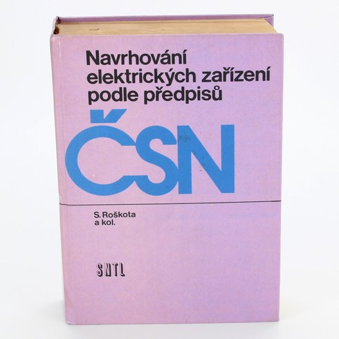 Navrhování el. zařízení podle předpisů ČSN