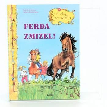 Ferda zmizel - Příběhy ze sedla