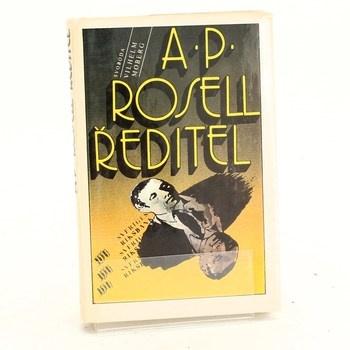 Vilhelm Moberg: A. P. Rosell, ředitel