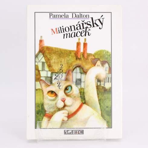 Kniha Milionářský macek Pamela Dalton