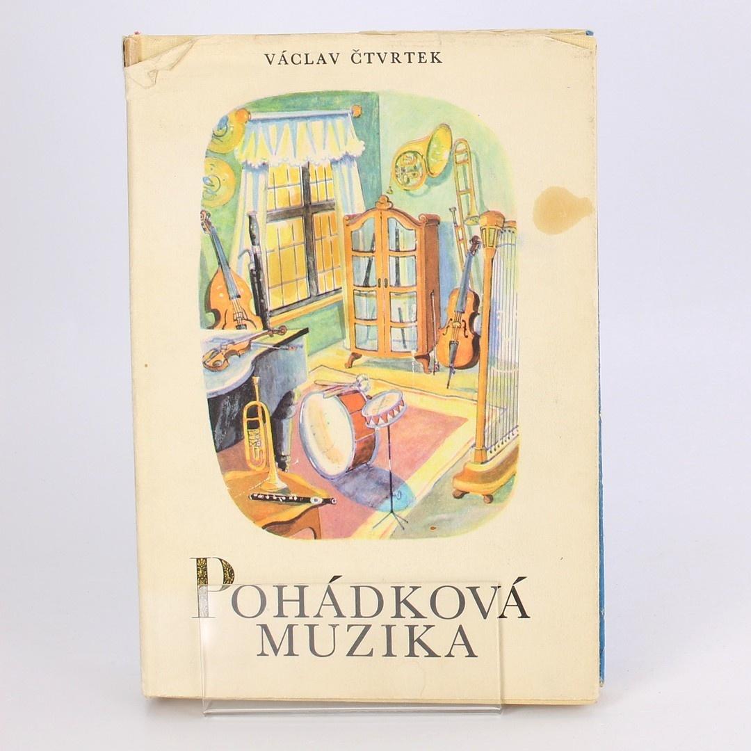 Kniha Pohádková muzika - Václav Čtvrtek