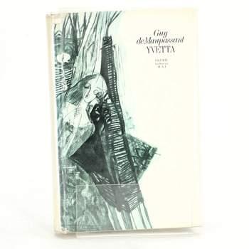 Kniha Guy de Maupassant: Yvetta