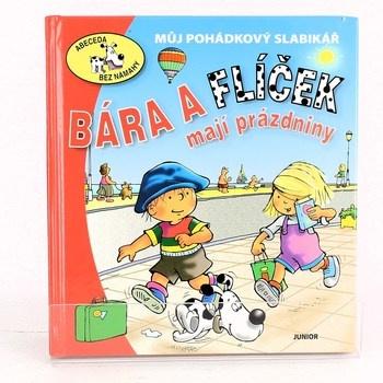 Eva Bešťáková: Bára a Flíček mají prázdniny