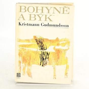 Kniha Kristmann Gudmundsson: Bohyně a býk