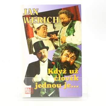 Kniha Jan Werich: Když už člověk jednou je