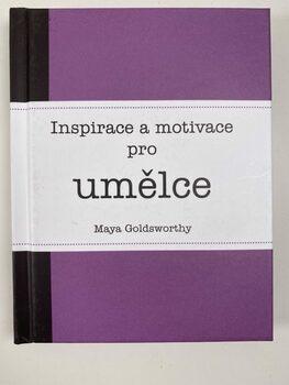 Inspirace a motivace pro umělce