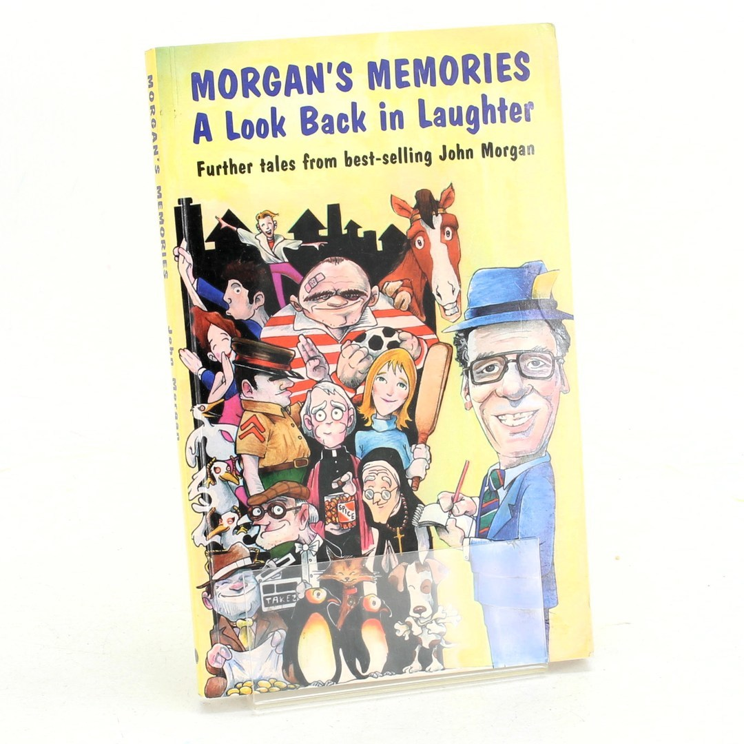 John Morgan: Morgan's Memories