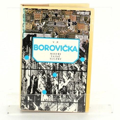 Kniha V. P. Borovička: Mistři tajné služby