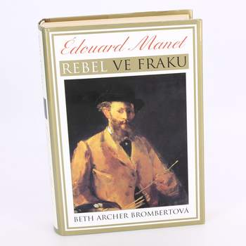 Kniha Edouard Manet-Rebel ve fraku