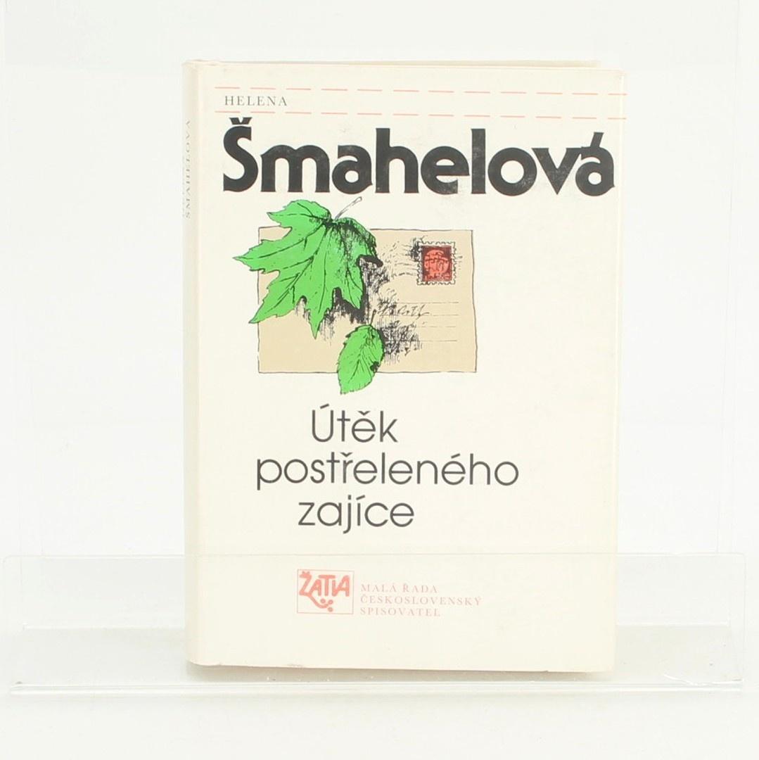 Kniha Útěk postřeleného zajíce, Helena Šmahelová