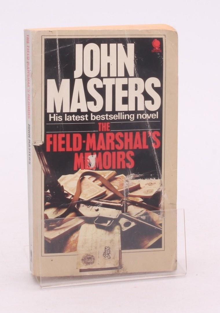 John Masters: The Field-Marshal's Memoirs