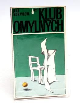 Kniha Jana Moravcová: Klub omylných