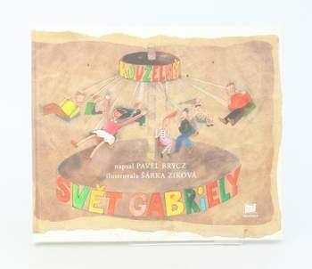 Dětská knížka Pavel Brycz: Kouzelný svět Gabriely