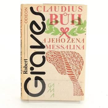 Robert Graves: Claudius bůh a jeho žena Messalina