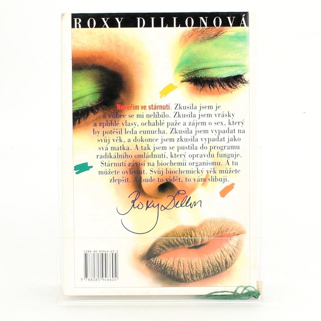 Roxy Dillon: Zkuste omládnout