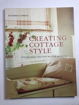Creating Cottage Style: Stylish Ideas and Step-By-Step…