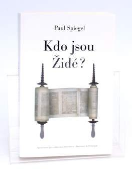 Kniha Kdo jsou Židé? Paul Spiegel
