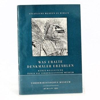 Kolektiv autorů: Was uralte denkmäler