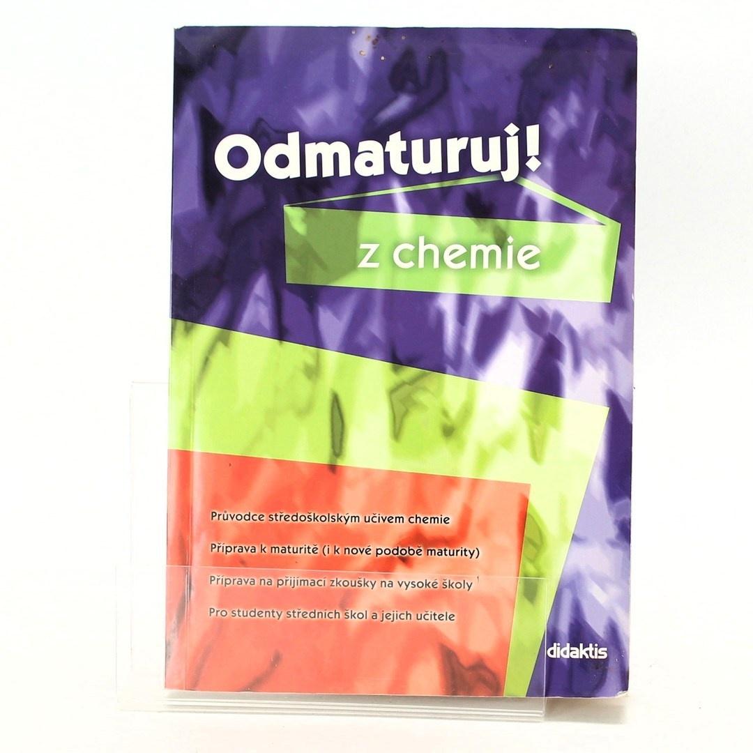 * antologie: Odmaturuj z chemie
