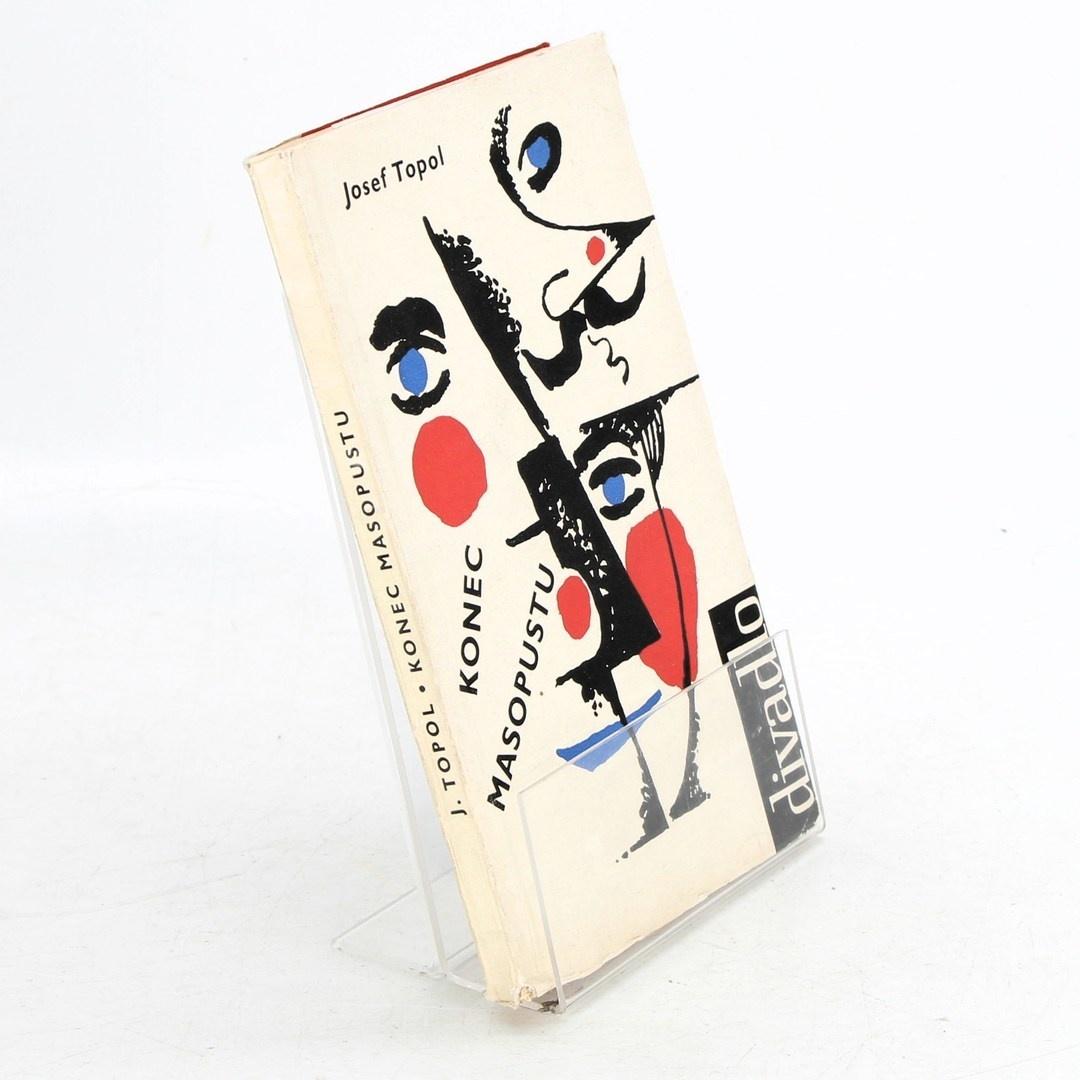 Kniha Konec masopustu Josef Topol