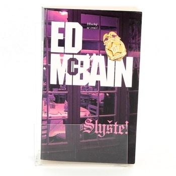 Ed McBain: Slyšte!