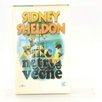 Kniha Sidney Sheldon: Nic netrvá věčně