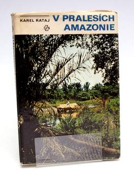 Kniha Karel Rataj: V pralesích Amazonie