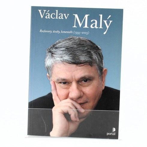 Václav Malý Rozhovory, úvahy, komentáře