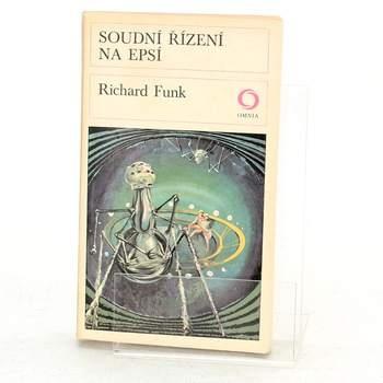 Kniha Richard Funk: Soudní řízení na Epsí