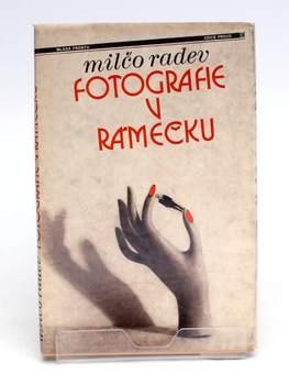 Příručka Milčo Radev: Fotografie v rámečku