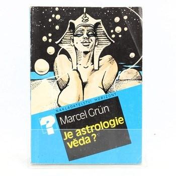 Marcel Grün: Je astrologie věda?