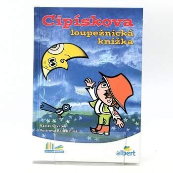 Dětská knížka Cipískova loupežnická knížka