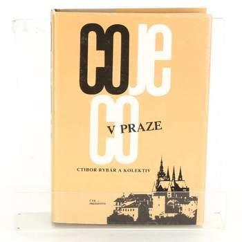 Ctibor Rybár: Co je co v Praze