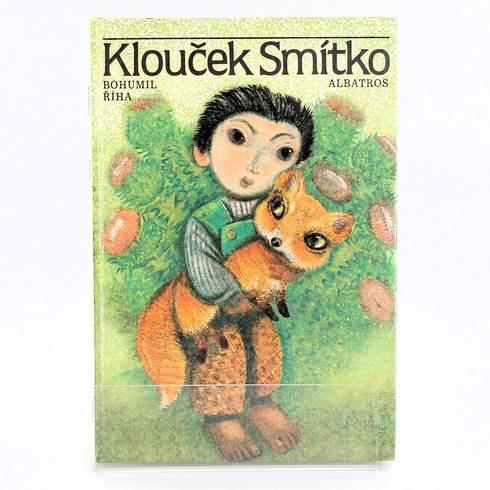 Klouček Smítko - Bohumil Říha