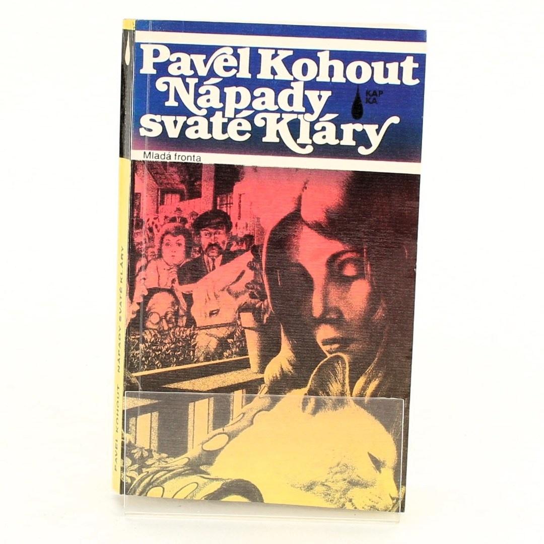Pavel Kohout: Nápady svaté Kláry