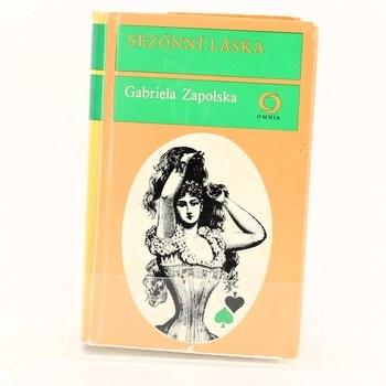 Gabriela Zapolska: Sezonní láska