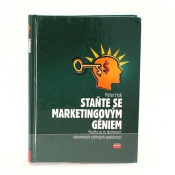 Peter Fisk: Staňte se marketingovým géniem